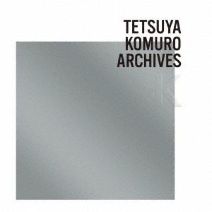 "<CD> TETSUYA KOMURO ARCHIVES ""K"""