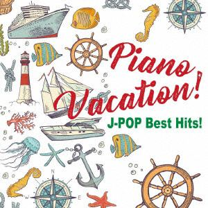 <CD> Kaoru Sakuma / Piano Vacation! J-POP Best Hits!