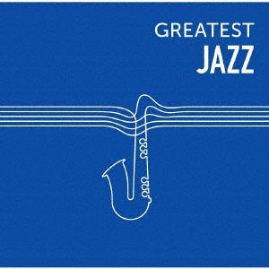 <CD> GREATEST JAZZ