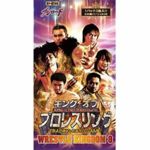 ブシロード キング オブ プロレスリング ブースターパック 第六弾 WRESTLE KINGDOM 8