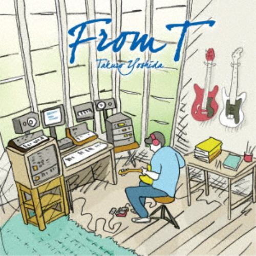 【CD】吉田拓郎 / From T