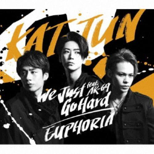 【CD】KAT-TUN / We Just Go Hard feat. AK-69 / EUPHORIA(通常盤)